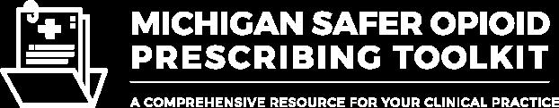 Michigan Safer Opioid Prescribing Toolkit