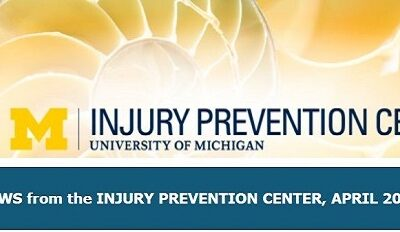 U-M Injury Prevention Center Newsletter April 2021