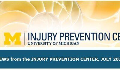 U-M Injury Prevention Center Newsletter July 2021
