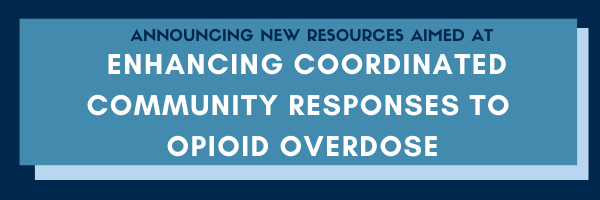 opioid overdose toolkits announcement banner